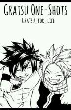 Gratsu One Shots by GraTsu_for_life