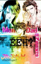 MUM+DAD=PARENTS! EEH? (A Skip Beat! Fanfiction) by BlackRope2