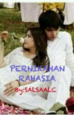 Pernikahan Rahasia by SALSAALC