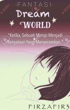 Dream World by Firzafir3