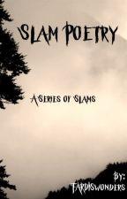 Slam poetry: a series of slams by TARDISwonders