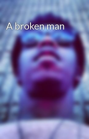 A broken man by TrulyPoetic
