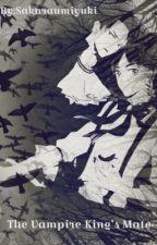 The Vampire King's Mate by sakuraumiyuki