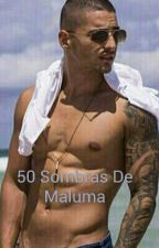 50 Sombras De Maluma by malumawhatsappgroup