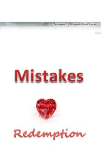 Mistakes and Redemption