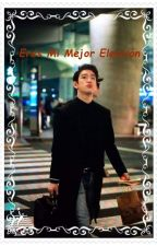 [TERMINADO]Eres Mi Mejor Elección (Junior Got7) by Pepi_Tamy