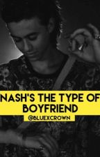 Nash's the type of boyfriend by bluexcrown