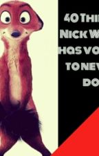 40 Things That Nick Wilde Has Vowed To Never Do by Jackfrost75