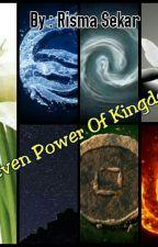 Seven Power Of Kingdom by RismaSeptyani