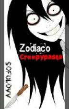 Zodiaco Creepypasta ⊗ by x_Kopita_x