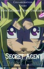 Secret Agent: Secret Crush by SyraTsukiano