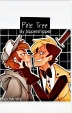 PineTree  by bippershipper