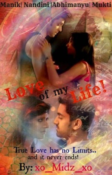 MananSS : Love of my Life!
