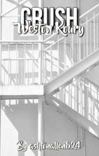 Crush• Weston Koury by ashtonallen824