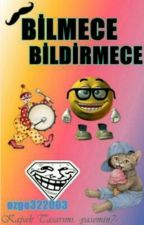 **BİLMECE BİLDİRMECE** by ozge322003