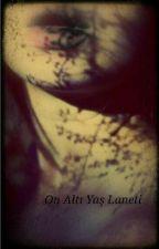 16 Yaş Laneti by kalemyazar09