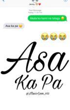 Asa ka pa (A Textserye) by MusicLove_013