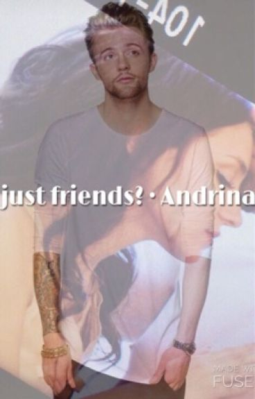 Andrina Ff - more than friendship ?