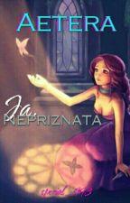 Aetera: Ja, Nepriznata by special_993
