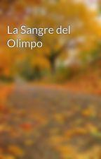 La Sangre del Olimpo by Olympushero9