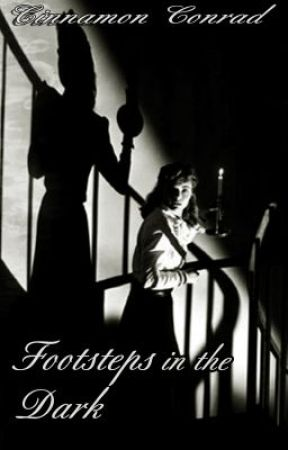 Footsteps in the Dark by thedahlia