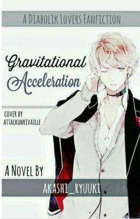Gravitational Acceleration 【Diabolik Lovers】【Sakamaki Shuu】 by akashi_ryuuki