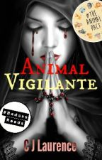 Animal Vigilante by CJLaurence