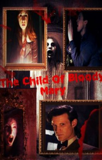 Doctor Who: The Child Of Bloody Mary (Halloween Special ...