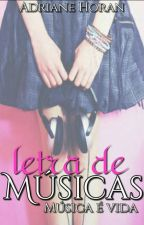 Letra De Músicas  by AdrianeHoran