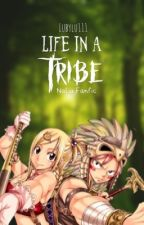 Life in a Tribe by lubylu111