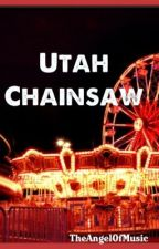Utah Chainsaw {Completed} by TheAngelOfMusic
