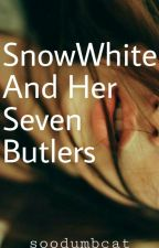 Snow White And Her Seven Butlers by SeptemberSowwl