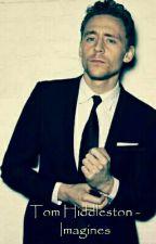 Tom Hiddleston - Imagines by VivienneWinchester