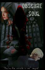 Obscure Soul by Dracostolemyheart