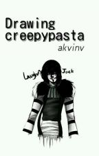 ~•Drawing Creepypasta•~ by _Bella_DROWNED