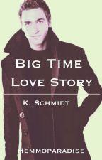 Big Time Love Story [Kendall Schmidt] by Hemmoparadise