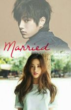 Married (Editing) by PrincessWhiteSuga