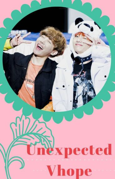 Unexpected~ Vhope