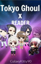 Tokyo Ghoul x Reader by GalaxyKitty90