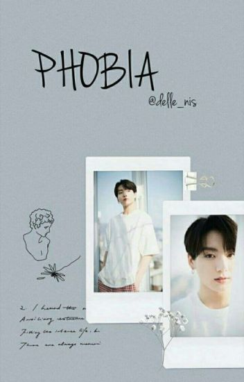PHOBIA 2 (JUNGKOOK FANFICTION )