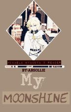 【 My Moonshine 】Owari no seraph Mikaela Hyakuya x Reader by Absollie