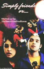 MaNan- Simply Friends Or.......... by TheSweetGirlYouKnow