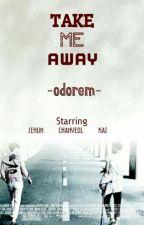 Take Me Away by ElizavitaAeri