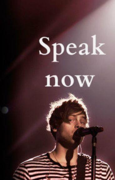 Speak now   l.h