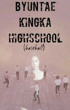 [COMPLETE] Byuntae Kingka Highschool(baseball) by pahalko