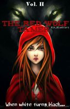 The Red Wolf Tamer - When White Turns Black by Rin_BlueStars