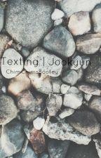 Texting   Jookyun by ChimChimsBootey