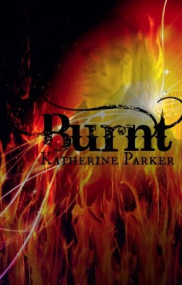 Burnt (Update Coming Soon!) by IronicInkwell