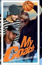 My Coach (Book2) by LiveYourDreams4Life