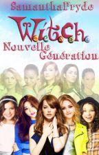 W.I.T.C.H. : Nouvelle génération by SamHiddleston